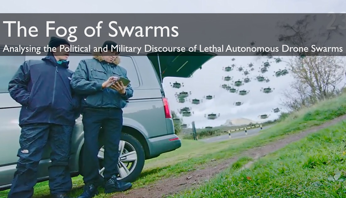 The Fog of Swarms - Analysing the Political and Military Discourse of Lethal Autonomous Drone Swarms